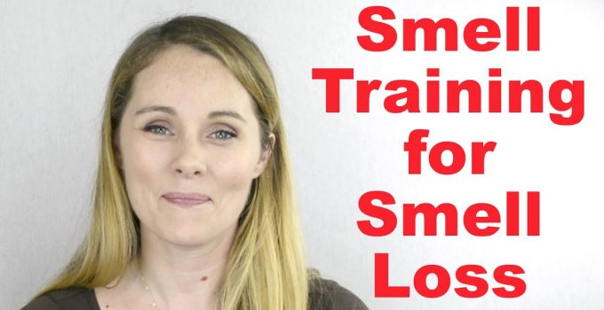 Smell Training to Recover From Smell Loss (Anosmia)