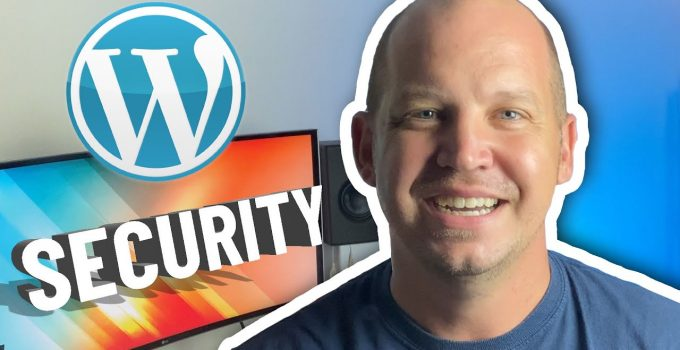 Best WordPress Security Tips (that don't require a paid plugin!)