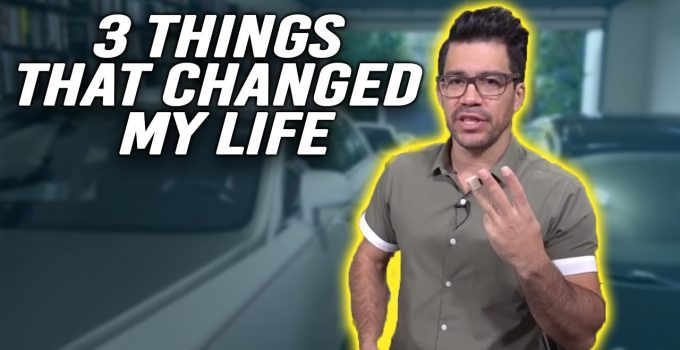4 Things That'll Change Your Life